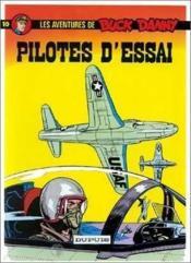 Les aventures de Buck Danny T.10 ; pilotes d'essai - Couverture - Format classique