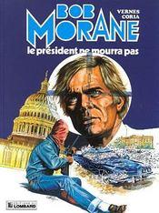 Bob Morane t.13 ; le président ne mourra pas - Intérieur - Format classique