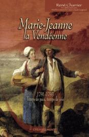 Marie-Jeanne, la vendéenne t.1 - Couverture - Format classique