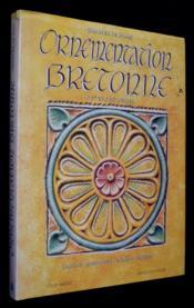 Ornementation Bretonne Xvie Et Xvii Sc - Couverture - Format classique