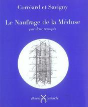 Naufrage De La Meduse (Le) - Intérieur - Format classique