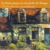 La petite dame en son jardin de Bruges - Intérieur - Format classique