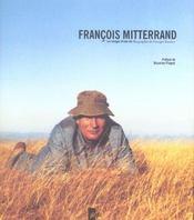 Francois Mitterrand Les Images D'Unevie - Intérieur - Format classique