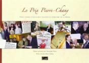 Le prix Pierre-Chany ; vingt années d'aventures cyclistes et d'histoire de la presse - Couverture - Format classique