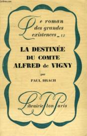 La Destinee Du Comte Alfred De Vigny - Couverture - Format classique