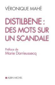 Distilbène : des mots sur un scandale - Couverture - Format classique