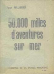 50 000 milles d'aventures sur mer - Couverture - Format classique