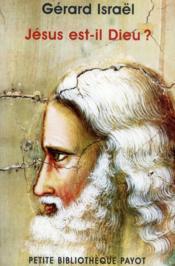 Jésus est-il Dieu ? - Couverture - Format classique