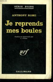 Je Reprends Mes Boules. Collection : Serie Noire N° 773 - Couverture - Format classique