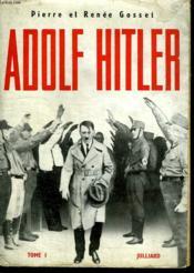 Adolf Hitler Tome 1. - Couverture - Format classique