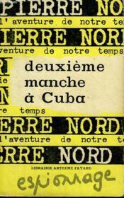 L'Aventure De Notre Temps N° 35 . Deuxieme Manche A Cuba. - Couverture - Format classique