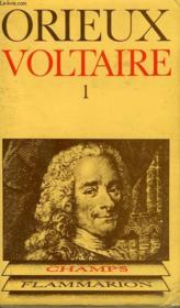 Voltaire Ou La Royaute De L'Esprit. Tome 1. Collection Champ N° 2 - Couverture - Format classique