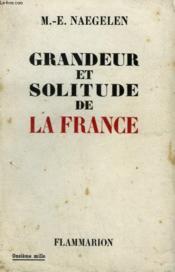 Grandeur Et Solitude De La France. - Couverture - Format classique