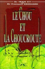 Le chou et la choucroute - Couverture - Format classique