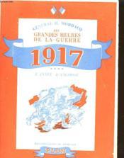 Les Grandes Heures De La Guerre 1917 L'Anne D'Angoisse - Couverture - Format classique