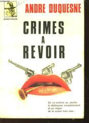 Crimes A Revoir - Couverture - Format classique