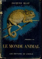 Le Monde Animal Sciences Naturelles Classes De Premiere C' M' - N°341 . - Couverture - Format classique