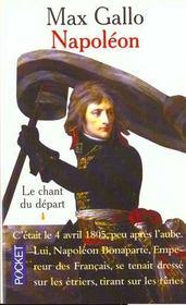 Napoléon T.1 ; le chant du départ - Intérieur - Format classique