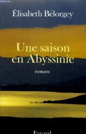 Une saison en abyssinie - Couverture - Format classique