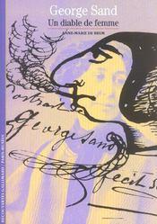 George Sand ; un diable de femme - Intérieur - Format classique