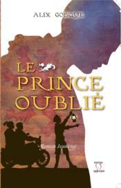 Le prince oublié - Couverture - Format classique