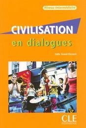 Civilisation en dialogues ; niveau intermédiaire - Intérieur - Format classique