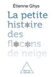 La petite histoire des flocons de neige - Couverture - Format classique