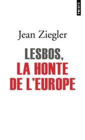 Lesbos, la honte de l'europe - Couverture - Format classique