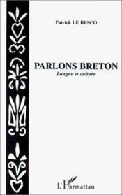 Parlons breton ; langue et culture - Couverture - Format classique