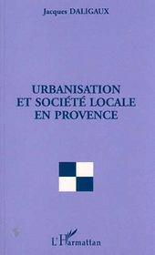 Urbanisation et société locale en Provence - Intérieur - Format classique
