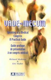 Vade-Mecum ; Guide Pratique De Presentation A Un Congres Medical - Intérieur - Format classique