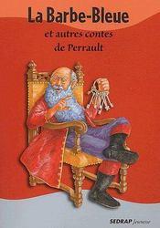 Le Recueil De Contes La Barbe Bleue Et Autres Contes De Perrault Cycleiii - Intérieur - Format classique