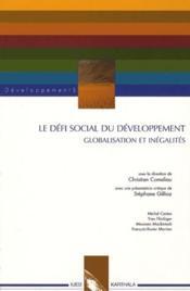 Defi social du developpement. globalisation et inegalites - Couverture - Format classique