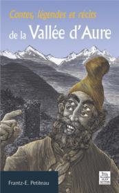 Contes, légendes et récits de la vallée d'Aure - Couverture - Format classique