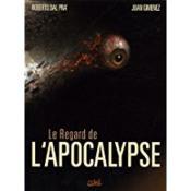 Le regard de l'apocalypse t.1 - Couverture - Format classique