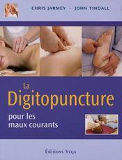 La digitopuncture pour les maux courants - Intérieur - Format classique