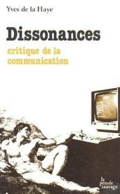 Dissonences ; critique de la communication - Couverture - Format classique