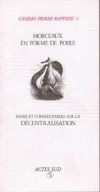 Cahiers Pierre Baptiste t.1 ; morceaux en forme de poire - Couverture - Format classique
