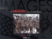 Images des américains dans la grande guerre - Intérieur - Format classique