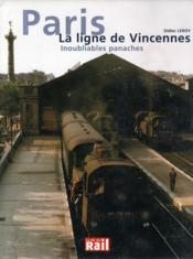 Images de trains t.14 ; Paris ; la ligne de Vincennes ; inoubliables panaches - Couverture - Format classique