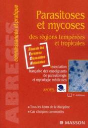 Parasitoses et mycoses des zones tempérées et tropicales (2e édition) - Couverture - Format classique