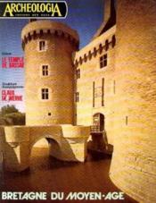Bretagne du moyen age (Archeologia trésors des ages n°97, aout 1976) - Couverture - Format classique