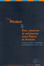 Être, essence et substance chez Platon et Aristote ; cours professé à l'université de Strasbourg en 1953-1954 - Couverture - Format classique