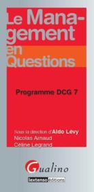 Le management en questions ; programme DCG 7 - Couverture - Format classique