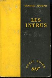 Les Intrus. ( Three Strangers ). Collection : Serie Noire Sans Jaquette N° 399 - Couverture - Format classique