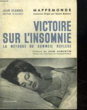 Victoire Sur L Insomnie. Le Methode Du Sommeil Reflexe. - Couverture - Format classique