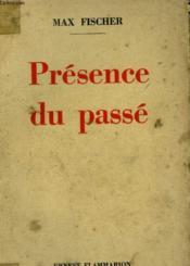 Presence Du Passe. - Couverture - Format classique