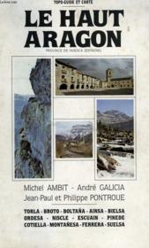 Le Haut Aragon, Province De Huesca (Espagne) - Couverture - Format classique