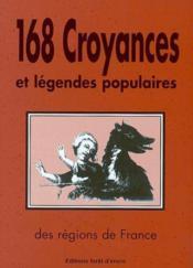 168 Croyances Et Legendes Populaires - Couverture - Format classique