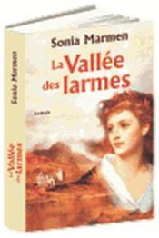La Vallee Des Larmes - Tome 1 - Couverture - Format classique